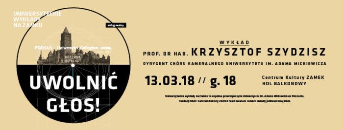 WYDARZENIE: Wykład Uniwersytecki na Zamku w marcu wygłosi prof. dr hab. Krzysztof Szydzisz