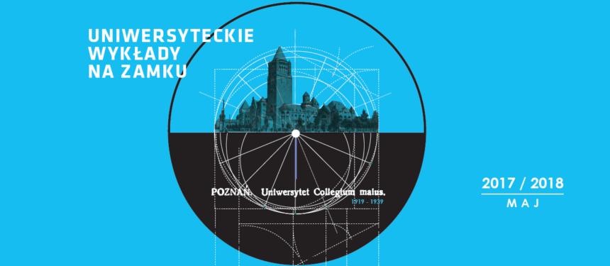 WYDARZENIE: Wykład Uniwersytecki na Zamku w maju wygłosi prof. dr hab. Andrzej Mizgajski