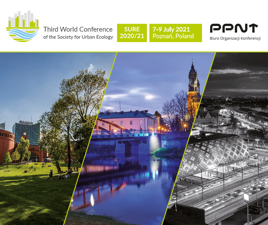 """Konferencja naukowa """"Cities as social ecological systems. Third World Conference of the Society for Urban Ecology"""""""